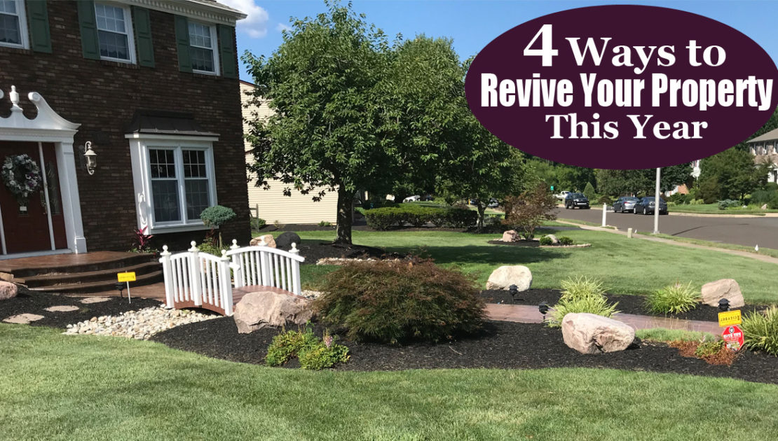 4 ways to revive your property this year